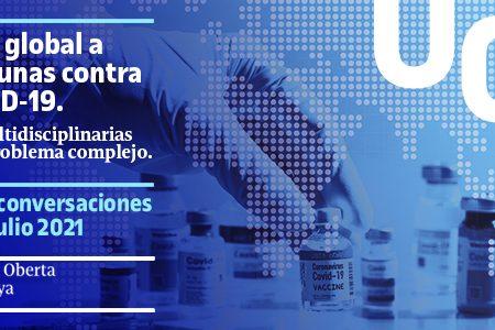 «Acceso global a las vacunas contra la Covid-19. Claves multidisciplinarias para un problema complejo»
